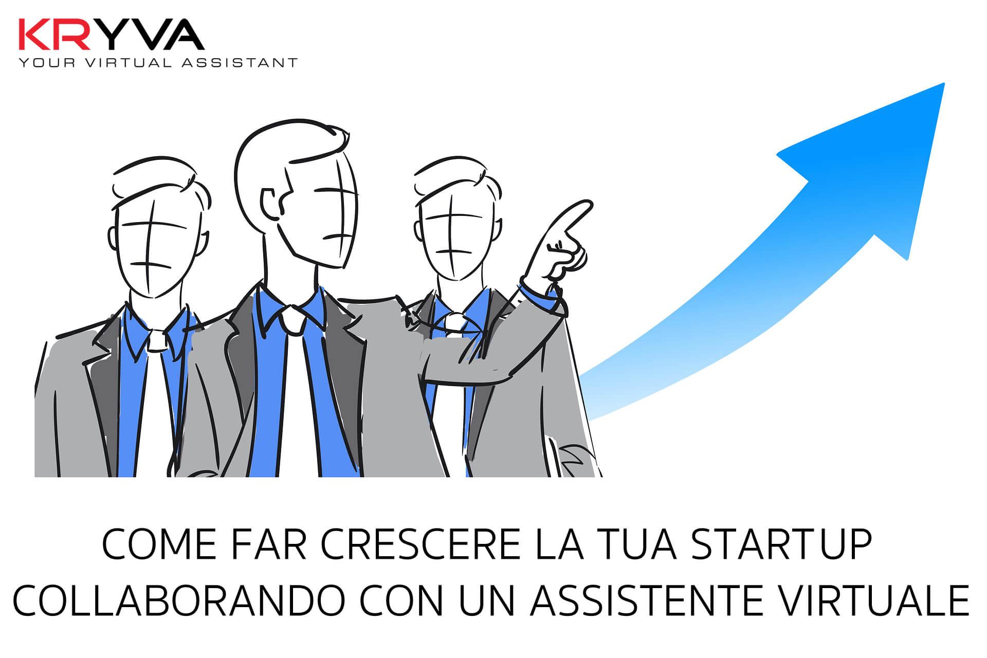 Come far crescere la tua Startup collaborando con un'Assistente Virtuale