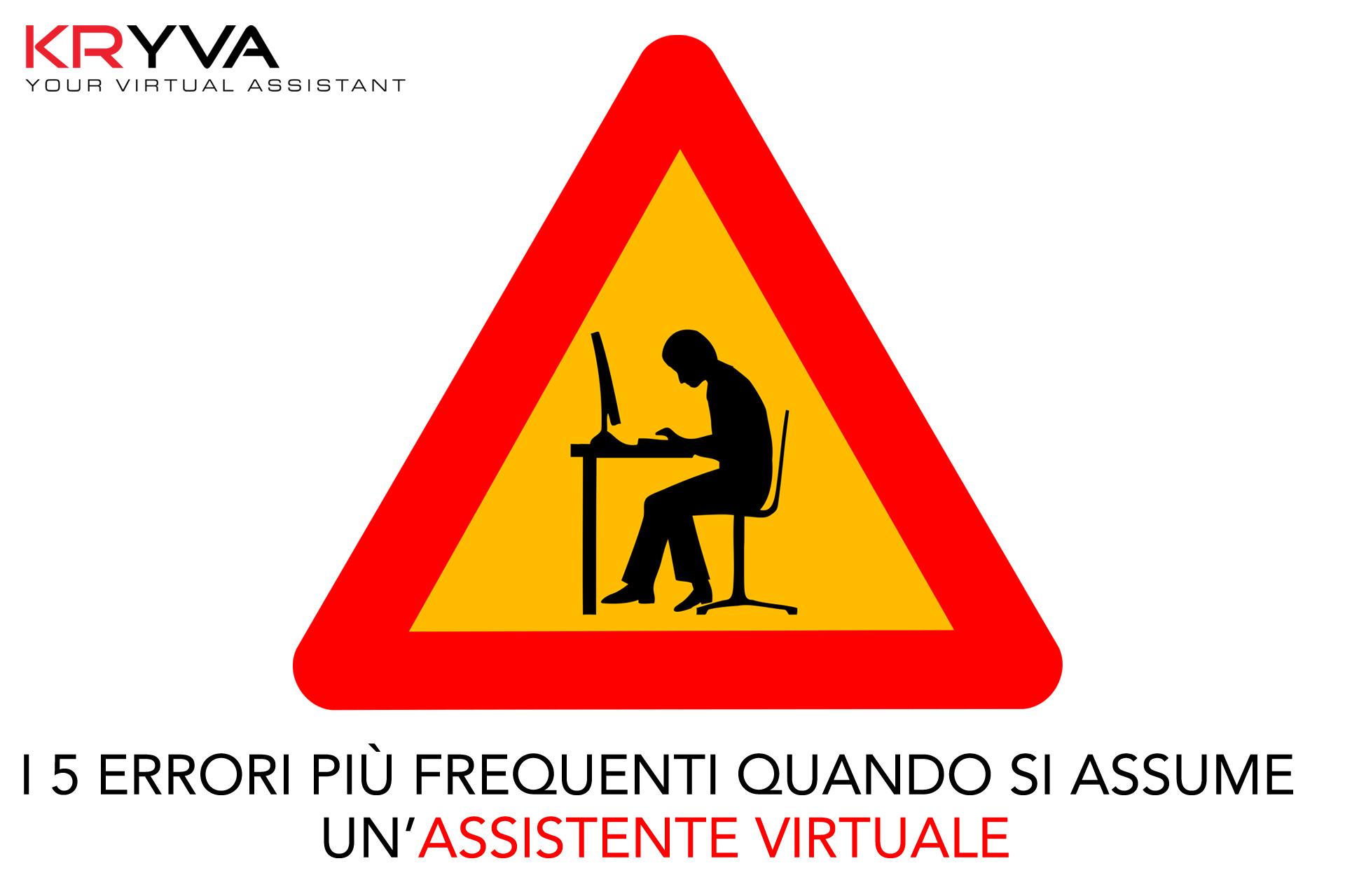 I 5 errori più frequenti quando si assume un'Assistente Virtuale