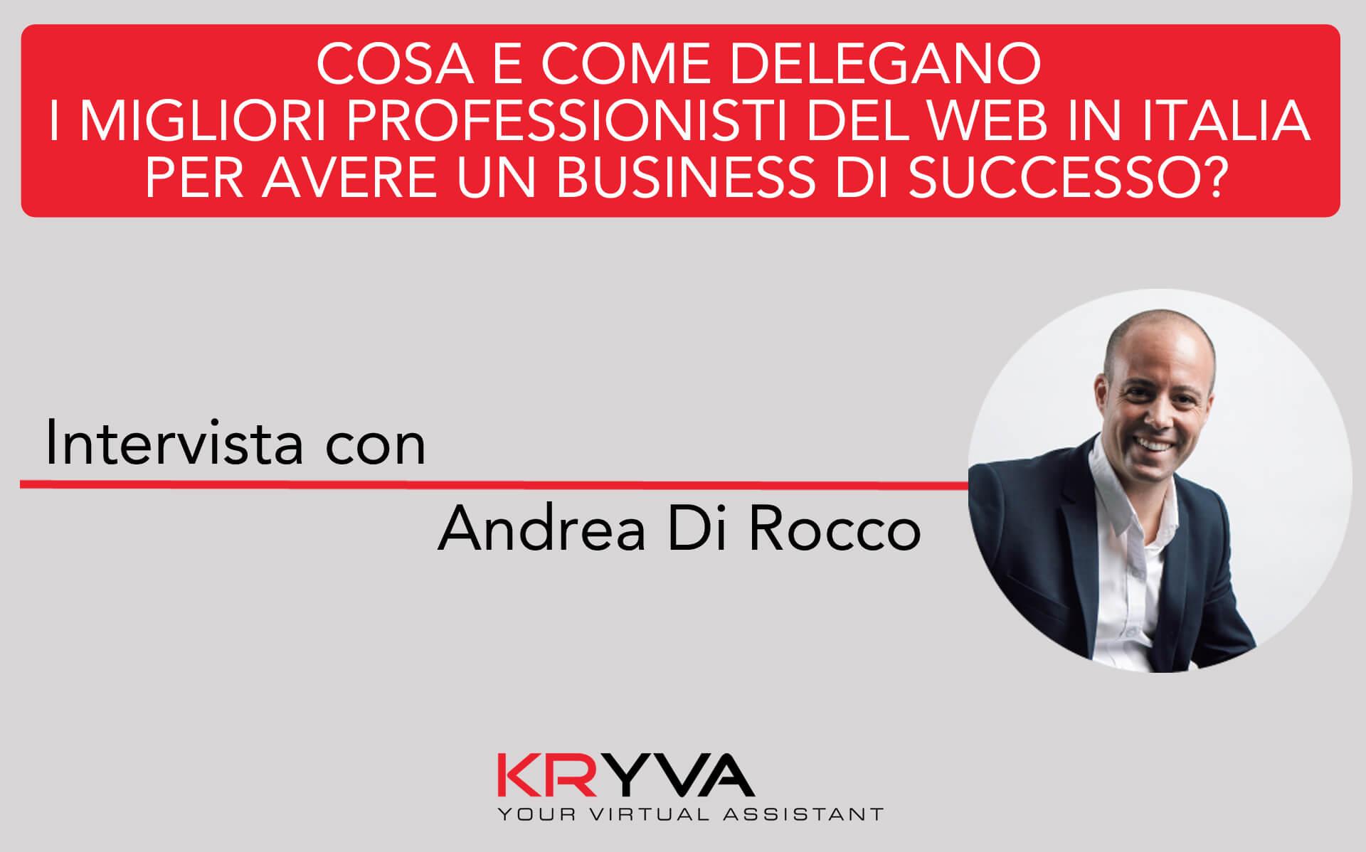 Costruire un business online di successo in meno di 3 mesi | Intervista con Andrea di Rocco