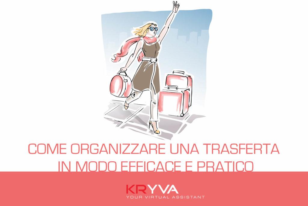 Come organizzare una trasferta in modo efficace e pratico