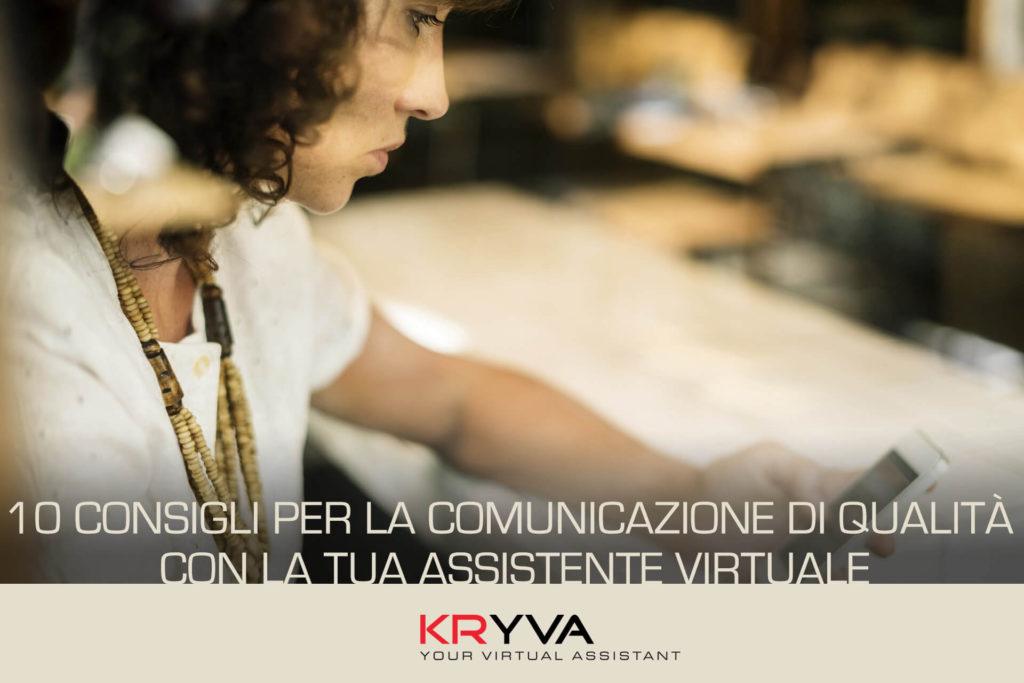 10 consigli per la comunicazione di qualità con la tua Assistente Virtuale