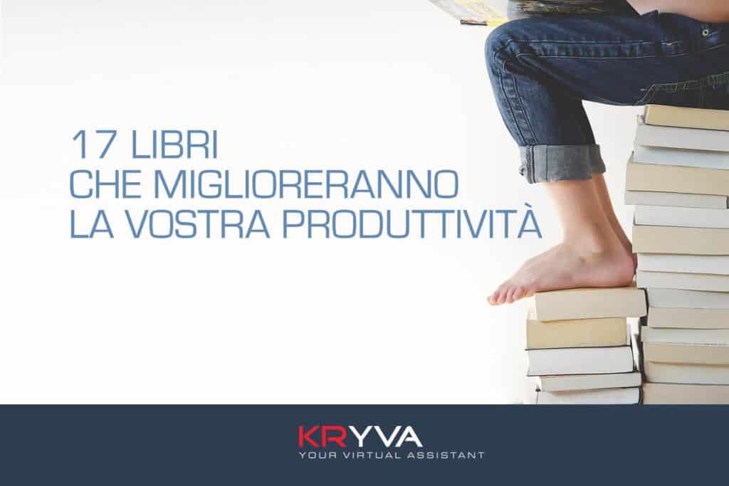 17 libri che miglioreranno la vostra produttività