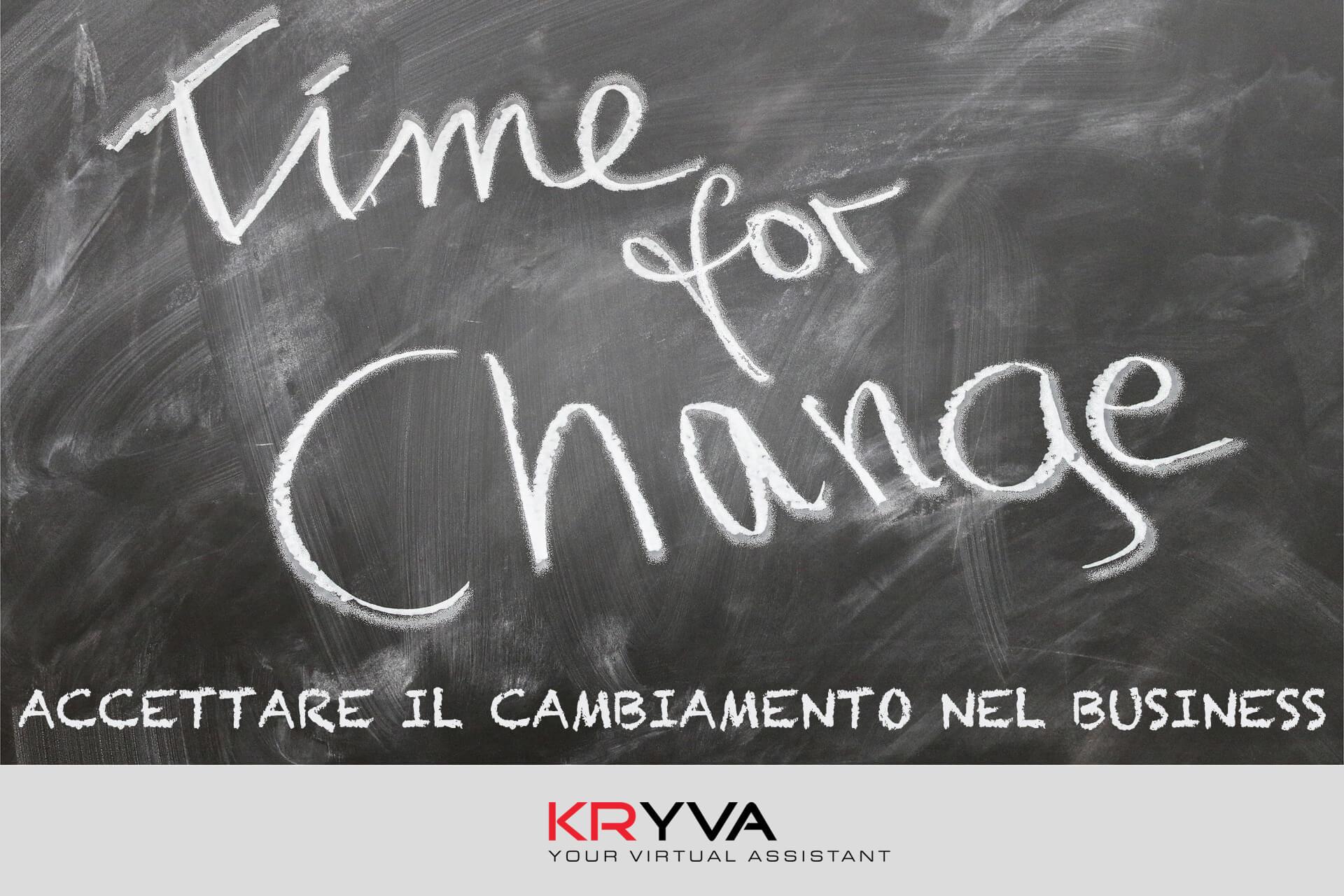 Accettare il cambiamento nel business