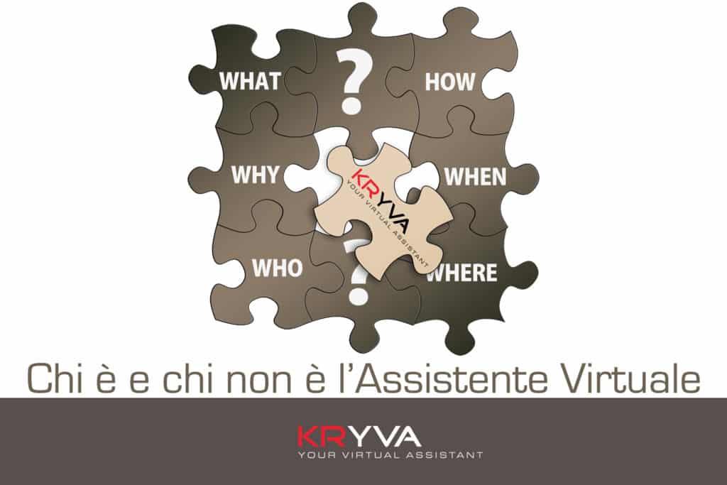 Chi è e chi non è l'Assistente Virtuale