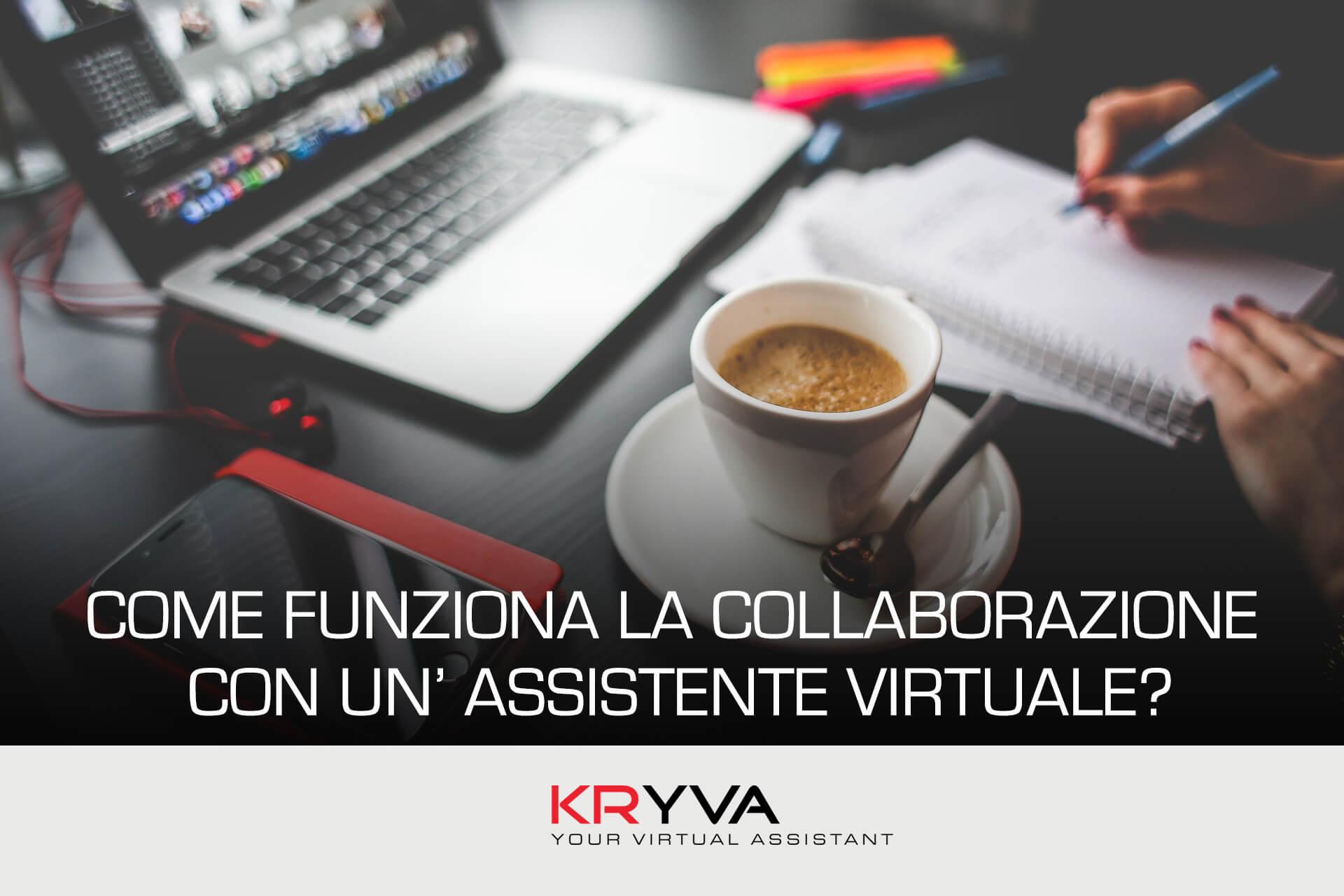 Come funziona la collaborazione con un' Assistente Virtuale?