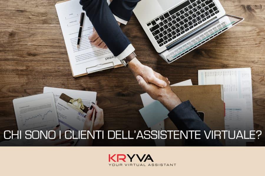 Chi sono i clienti dell'Assistente Virtuale?