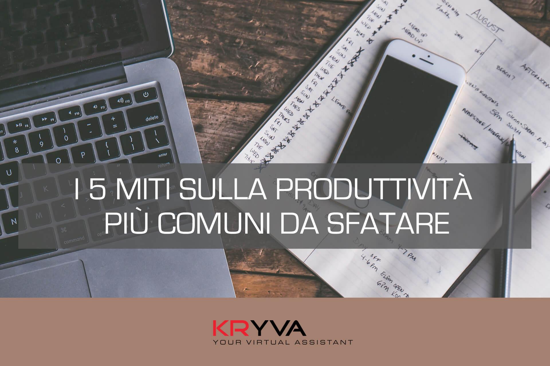 I 5 Miti sulla produttività più comuni da sfatare