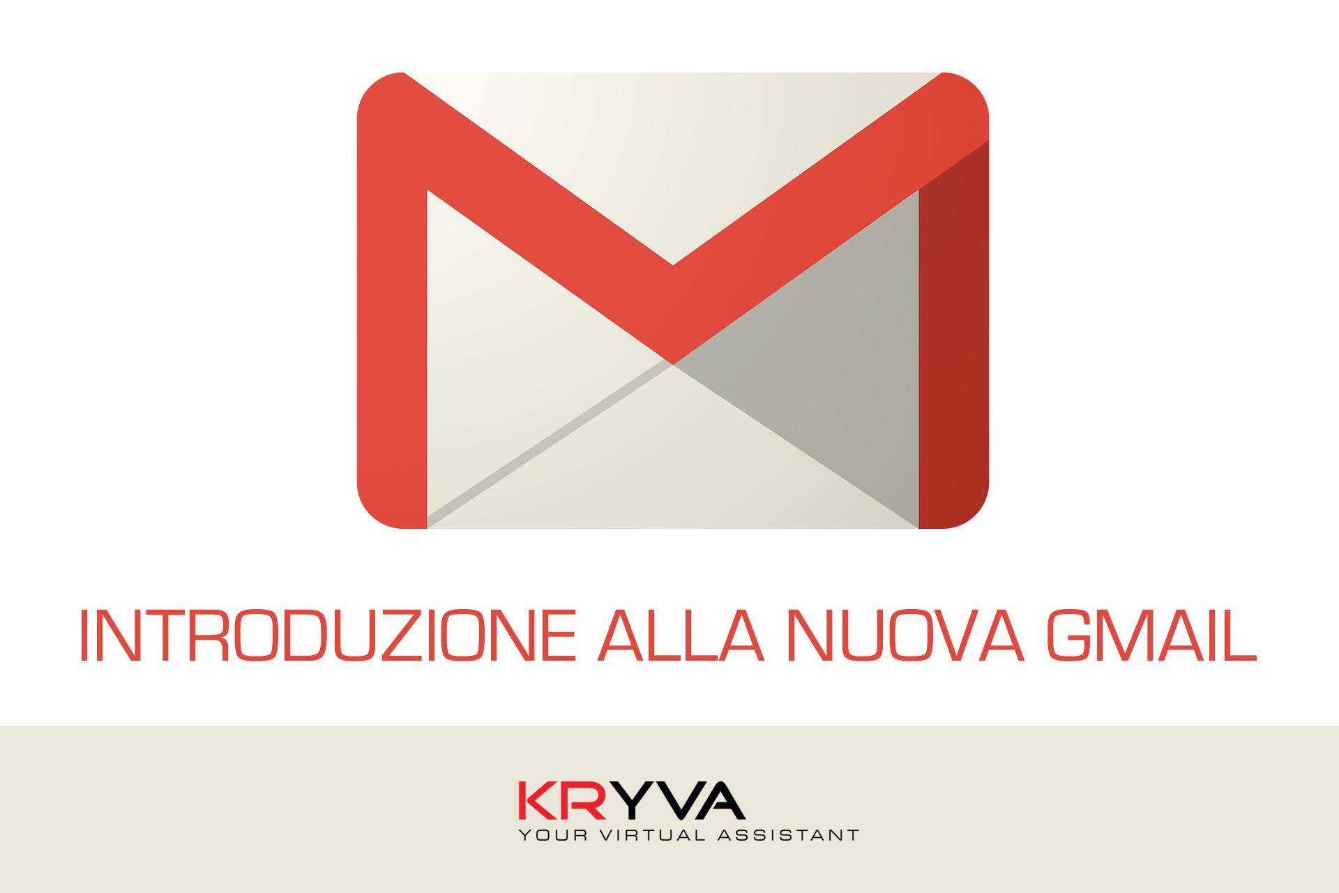Introduzione alla nuova Gmail