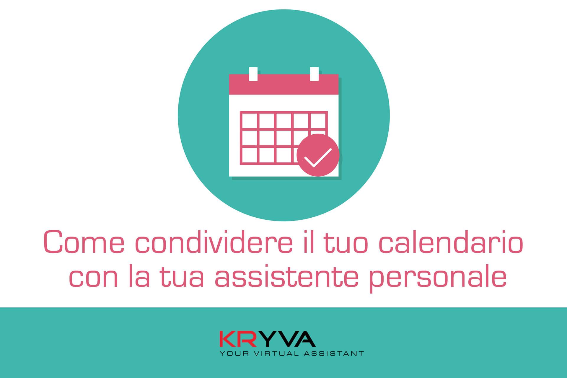 Come condividere il calendario con l'assistente personale