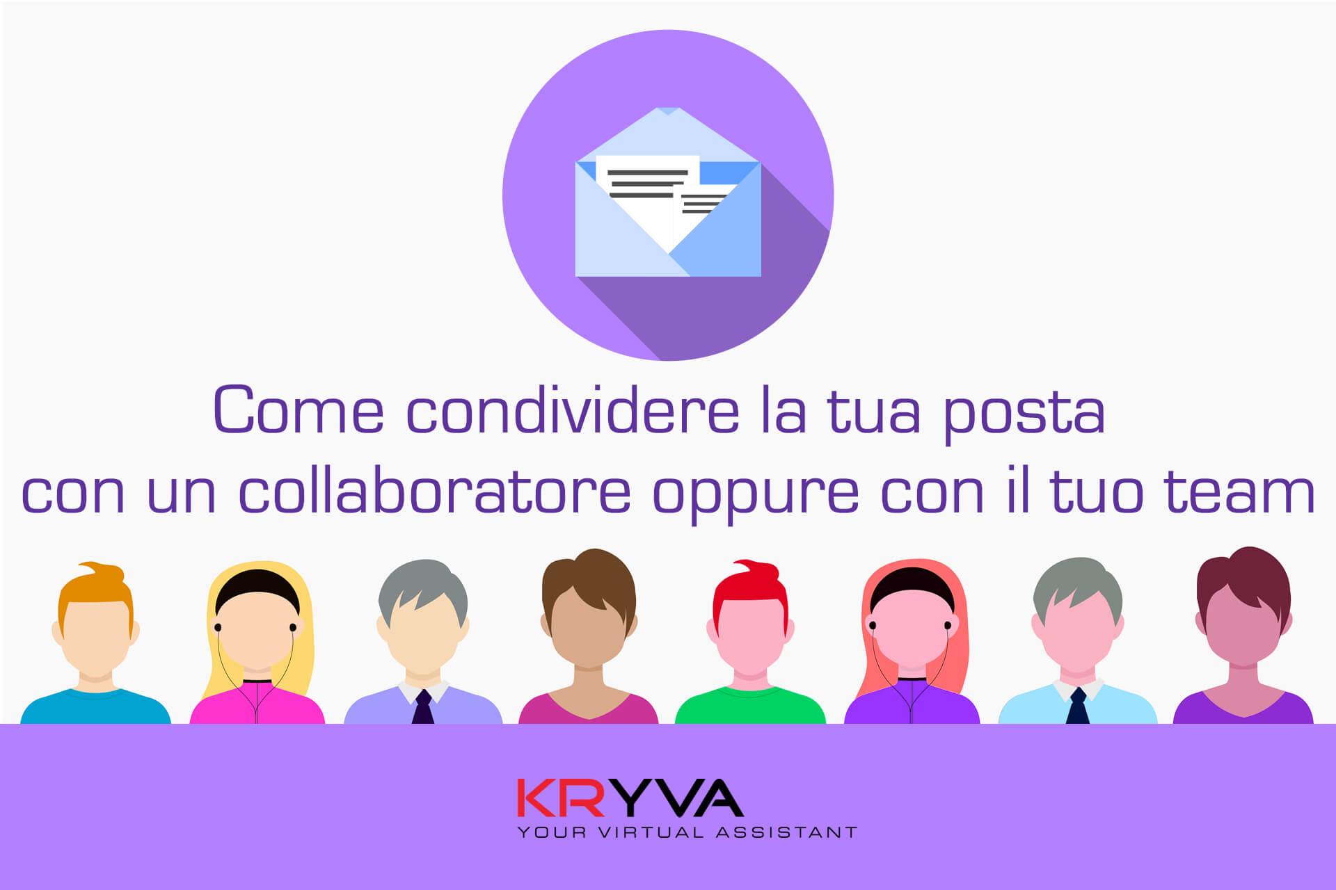 Condividere la posta con un collaboratore oppure con il team