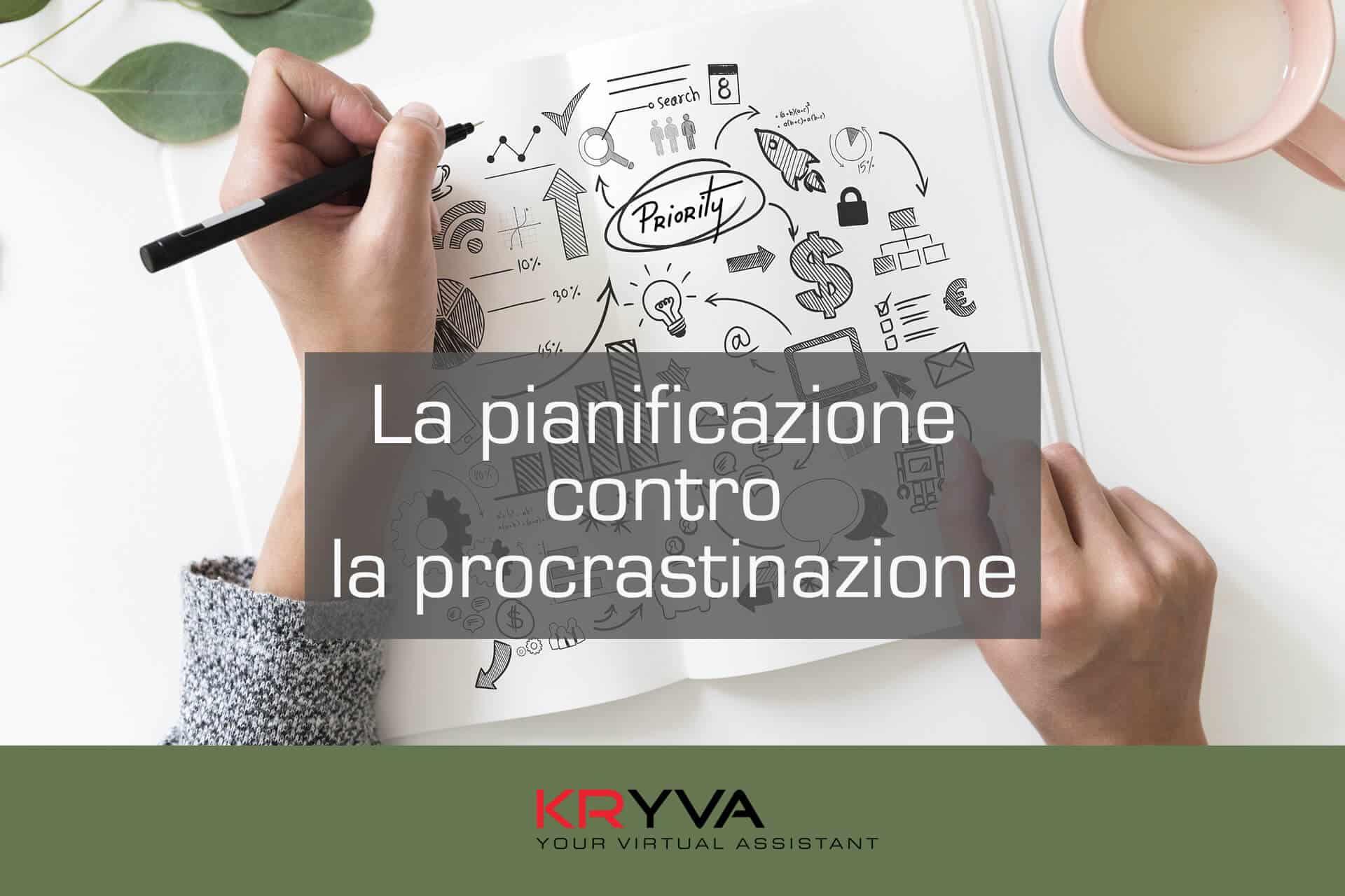 La pianificazione contro la procrastinazione