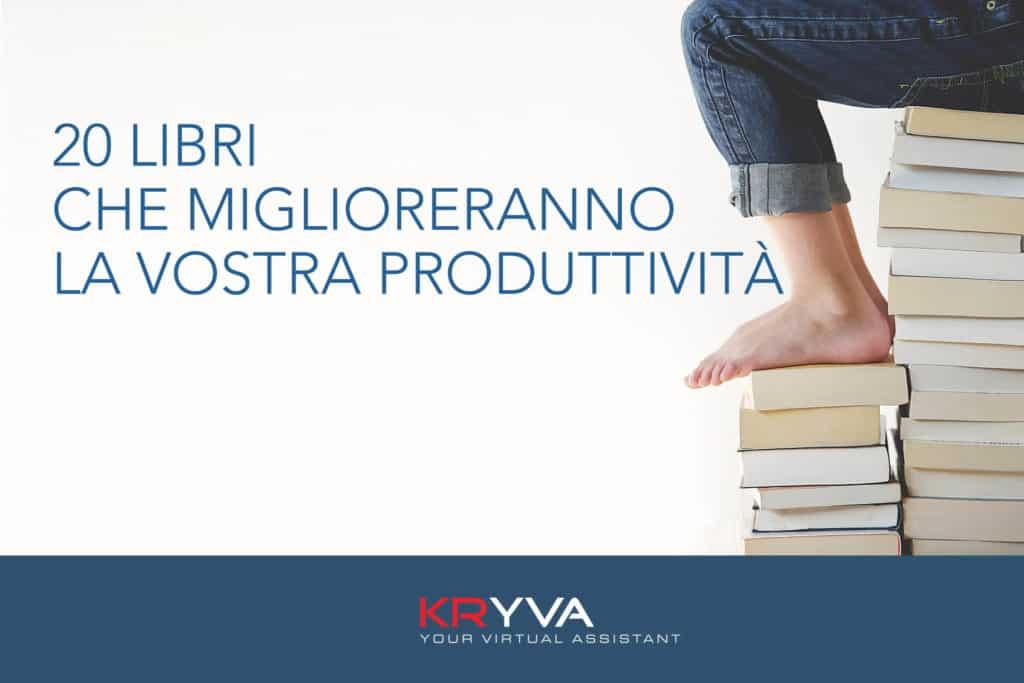 20 libri che miglioreranno la vostra produttività