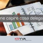 Come capire cosa delegare