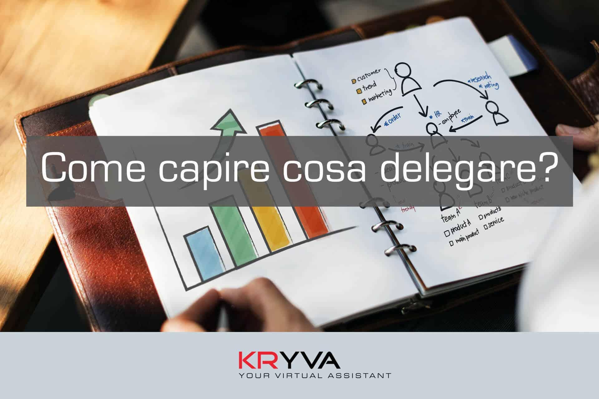 Come capire cosa delegare?
