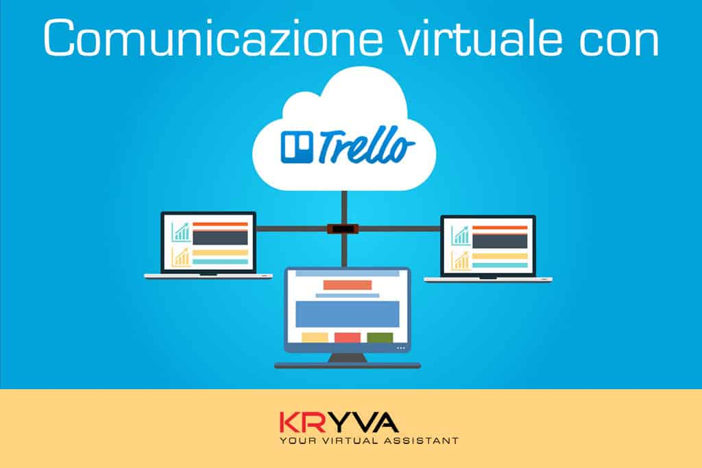 La comunicazione virtuale con Trello
